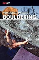 SuperTopo Yosemite Valley Bouldering