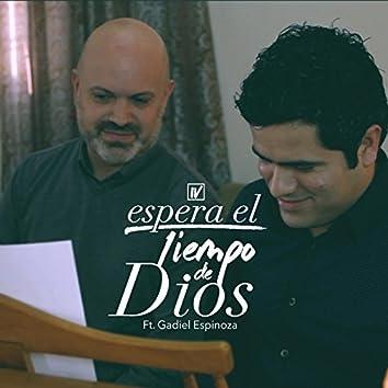 Espera El Tiempo De Dios (feat. Gadiel Espinoza)