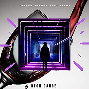 Neon Dance (feat. Irene)