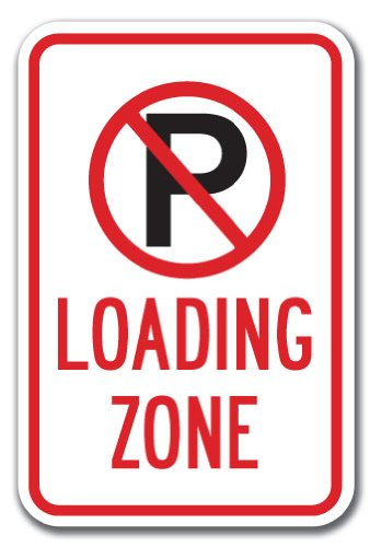"""Loading Zone with ''p'' No Parking Symbol Sign 12"""" X 18"""" Heavy Gauge Aluminum Signs"""