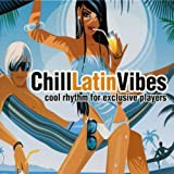 Chill Latin Vibes