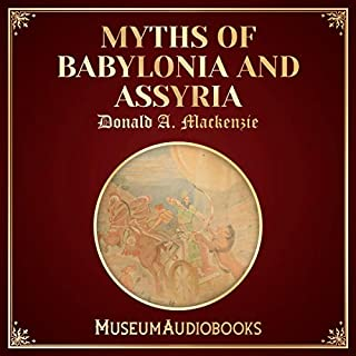 Myths of Babylonia and Assyria cover art