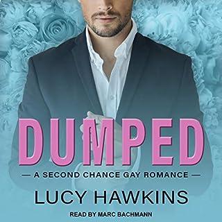 Dumped                   Autor:                                                                                                                                 Lucy Hawkins                               Sprecher:                                                                                                                                 Marc Bachmann                      Spieldauer: 8 Std. und 51 Min.     2 Bewertungen     Gesamt 4,5