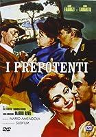 I Prepotenti [Italian Edition]