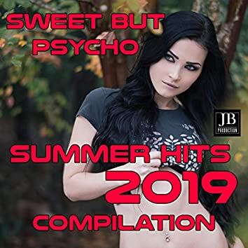 Sweet But Psyco Summer Hits 2019 Compilation