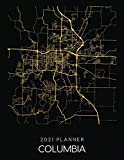 2021 Planner Columbia: Weekly - Dated With To Do Notes And Inspirational Quotes - Columbia - Missouri (City Map Calendar Diary Book 2021)