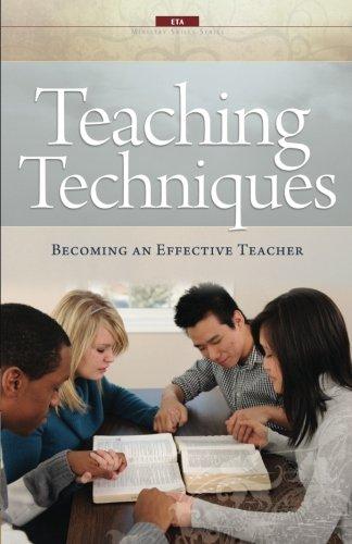 Teaching Techniques: Becoming an Effective Teacher