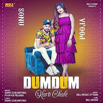 Dumdum Karti Chale - Single