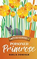 Poisoned Primrose (Motts Cold Case Mystery Book 1)