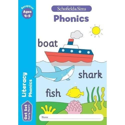 Get Set Literacy: Phonics, Early Years Foundation Stage, Ages 4-5