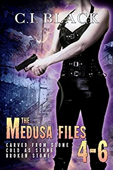 The Medusa Files Collection: Books 4, 5, and 6 by [C.I. Black]