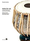 Tabla for All: A Complete Learning Method for Indian Tabla Percussion Set (Advance Music)
