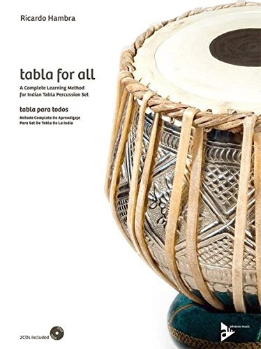 Tabla for All: A complete learning method for Indian tabla percussion set. indische Tabla. Lehrbuch mit CD. (Advance Music)