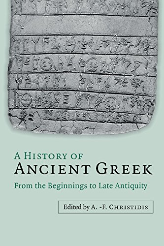 Compare Textbook Prices for A History of Ancient Greek 2 Volume Set: From the Beginnings to Late Antiquity Illustrated Edition ISBN 9781107123229 by Christidis, Anastassios-Fivos
