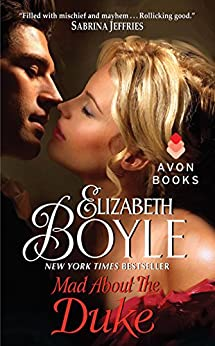 Mad About the Duke (The Bachelor Chronicles Book 7) by [Elizabeth Boyle]