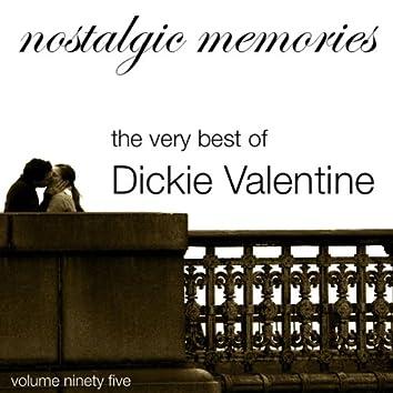 Nostalgic Memories-The Very Best of Dickie Valentine-Vol. 95