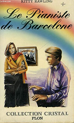Le Pianiste de Barcelone (Collection Cristal)