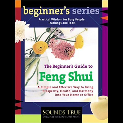 The Beginner's Guide to Feng Shui  audiobook cover art