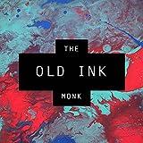 Old Ink [Explicit]