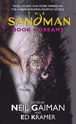 The Sandman: Book of Dreams by Neil Gaiman Ed Kramer Gene Wolfe Steve Brust Clive Barker Tori Amos(2002-01-08)