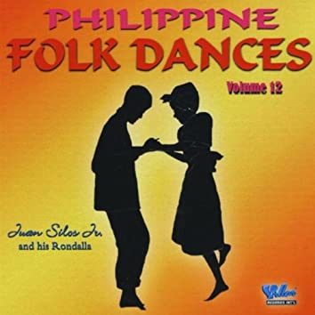 PHILIPPINE FOLK DANCES,  VOL. 12
