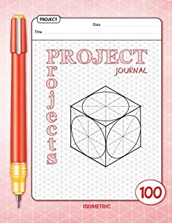 Project Journal - Isometric - 100 Projects: (Red) 8.5x11 inches - 100 Blank templates to plan your projects