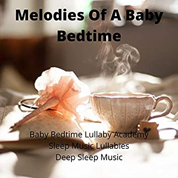 Melodies Of A Baby Bedtime