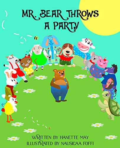 Mr. Bear Throws A Party (English Edition)