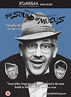 Count Arthur Strong Brings You: The Sound Of Mucus