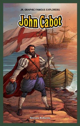 John Cabot (Jr. Graphic Famous Explorers)