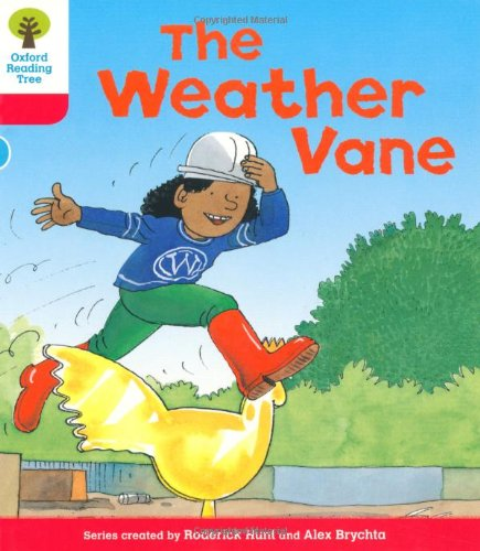 Oxford Reading Tree: Level 4: More Stories A: The Weather Vaneの詳細を見る