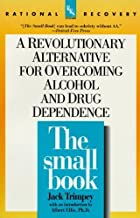 The Small Book (Rational Recovery Systems) by Trimpey, Jack (1995) Paperback