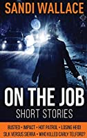 On The Job: Large Print Hardcover Edition