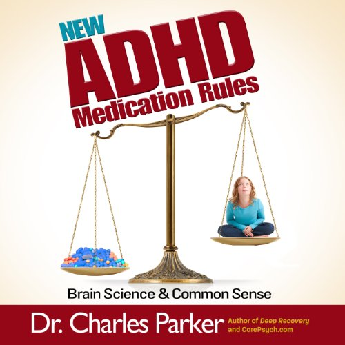 New ADHD Medication Rules audiobook cover art