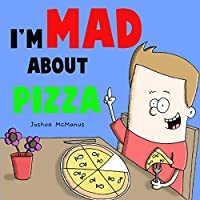 I'm Mad About Pizza (Giggletastic stories)