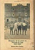 Memorias de un muete en Miranda de Arga (1947-1958)