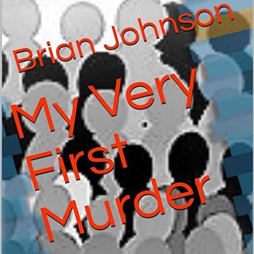 My Very First Murder cover art