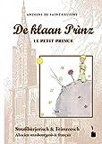Der kleine Prinz. De klaan Prìnz, Le Petit Prince - Stroßbùrjerisch: Alsacien strasbourgeois