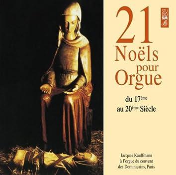 Jacques Kauffmann: 21 Noëls pour Orgue