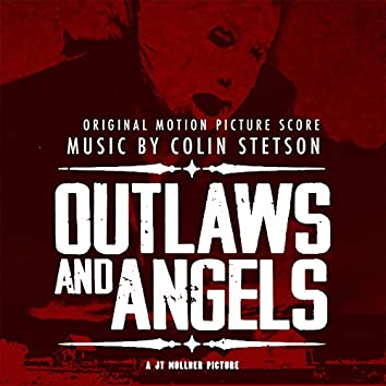 Outlaws and Angels (Original Motion Picture Soundtrack)