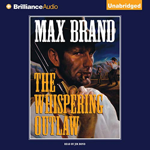 The Whispering Outlaw Audiobook By Max Brand cover art