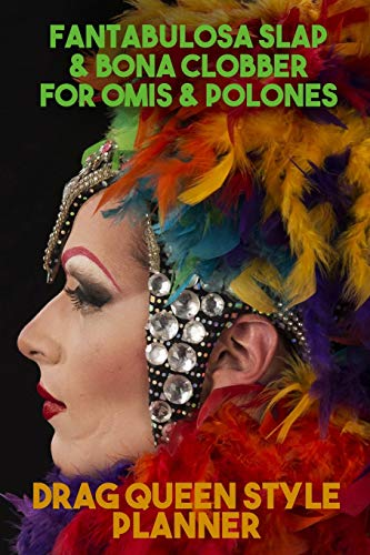 Drag Queen Style Planner. Blank Makeup and Fashion templates with brain-dump, storyboard and music playlist pages. Develop your alter egos with story ... Slap & Bona Clobber for Omis & Polones