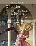 Décoder un tableau religieux - Nouveau Testament - Les éditions du Cerf - 26/10/2018