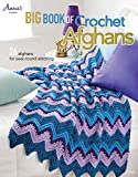 Big Book of Crochet Afghans: 26 Afghans for...