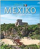 Horizont Mexiko: 156 Seiten Bildband mit über 275 Bildern - STÜRTZ Verlag
