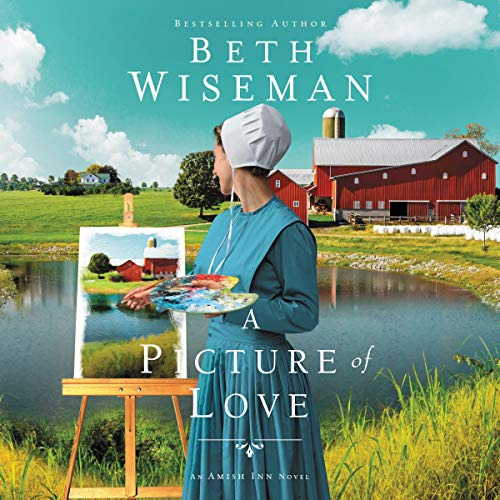 A Picture of Love: The Amish Inn Novels, Book 1