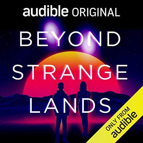 Beyond Strange Lands Audiobook By David Peterson, Simon Taylor cover art