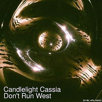 Don't Run West