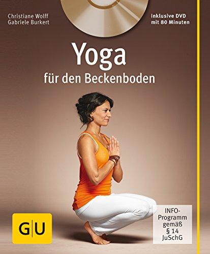 Yoga für den Beckenboden (+ DVD) (GU Multimedia Körper, Geist & Seele)