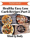 Healthy Easy Low Carb Recipes Part 2